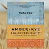 Amber & Rye – A Baltic Food Journey